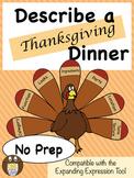 Describe a Thanksgiving Dinner