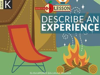 Describe an Experience
