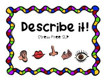 Describe it!