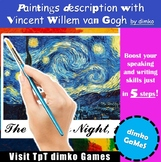 Describe paintings with Vincent van Gogh!