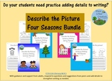Describe the Picture Sentence Writing Practice - FOUR SEASONS BUNDLE