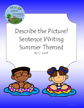 Describe the Picture Sentence Writing Practice - Summer Edition