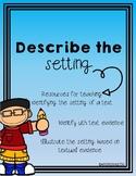 Describe the Setting