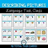 Describing Basic Pictures Language Task Cards (sped/autism