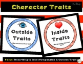 Character Traits: Character Inside and Outside Traits (Primary: K-2nd)