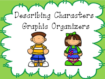 Describing Characters Graphic Organizers
