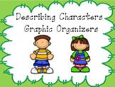 Describing Characters Graphic Organizers