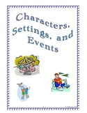 Characters, Setting, and Events (Common Core)