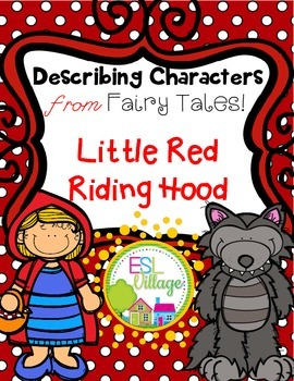 Describing Characters from Fairy Tales {Little Red Riding