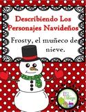 Describing Christmas Characters in Spanish (Frosty, el muñeco de nieve)