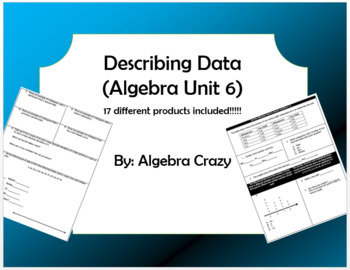 Describing Data Mini Unit (Algebra Unit 6)