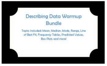Algebra Unit 6 Describing Data Warm-up Bundle
