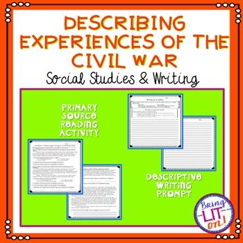 Describing Experiences of the Civil War