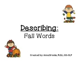 Fall Thematic Vocabulary Words Describing Graphic Organizer