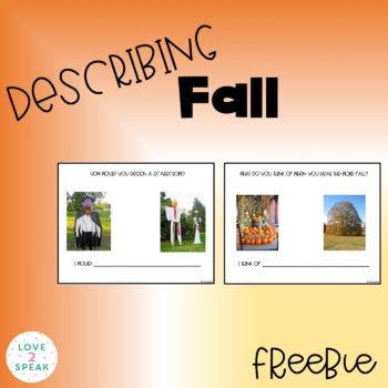 Describing Fall - Fun, Interactive & Creative Activity with Real Pictures