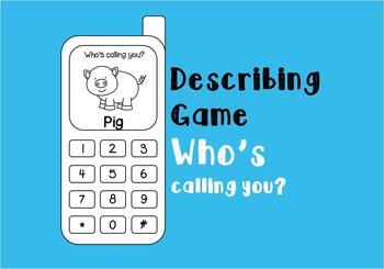 Describing Game - Who's calling you?