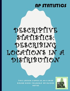 AP Statistics - Describing Locations of Data in a Distribution