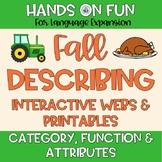 FALL Describing Webs Category Function & Attributes Vocabu