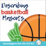 Describing NBA Mascots (Basketball Speech Therapy)