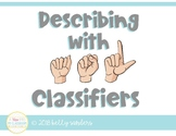 Describing Objects with ASL Classifiers