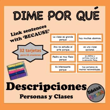 Describing People & Classes Spanish Vocabulary Sentence Building: Because