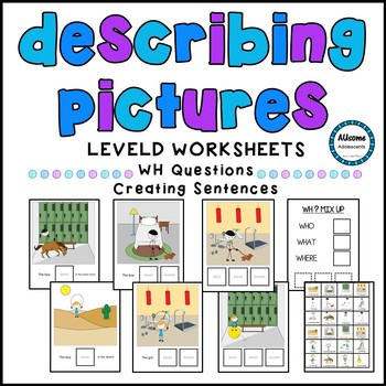 Describing Pictures- WH Questions (autism, special education, elementary)