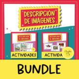 Describing Pictures in Spanish - Descripción de Imágenes BUNDLE