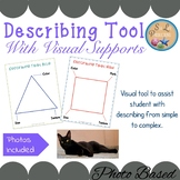 Describing Tool with Visual Supports