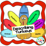 Describing Turkeys -Great for Expanding Oral Language