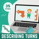 Describing Turns | Kindergarten Interactive Activities Wit