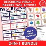 Describing Visual and Describing Barrier Task Activity Bundle