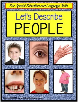 Describing Words About PEOPLE for Special Education and La