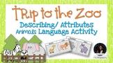 Describing Zoo Animals: Trip to the Zoo