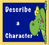Describing a Character Notes and Graphic Organizer