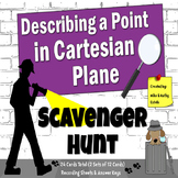 Describing a Point in Cartesian Plane {Scavenger Hunt}