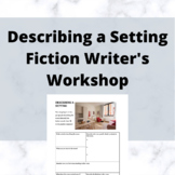 Describing a Setting Creative Writing Exercise | Fiction Writer's Workshop | PDF