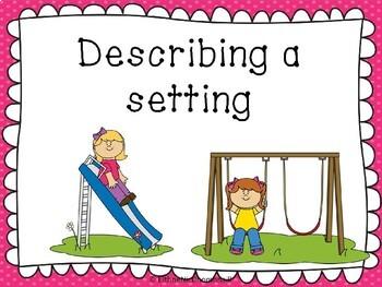 Describing a setting