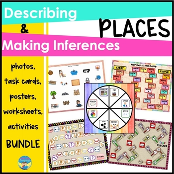 Describing and Inferring About Places Bundle