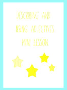 Describing and Using Adjectives Mini Lesson