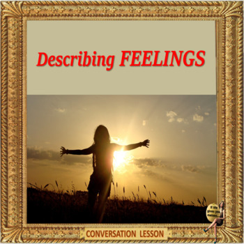 Describing feelings – or are they emotions? ESL kids and adults conversation