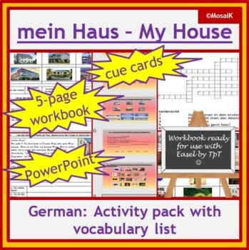 German - my house, mein Haus: 5-page wkbk, 15-slides PPP, cue cards, vocab