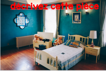 Describing rooms in your house: interpersonal speaking GAME (French)