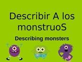Describir a los monstruos- Spanish PowerPoint for describi