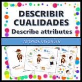 Describir cualidades - Apoyo visual (Describe Attributes - Templates in Spanish)