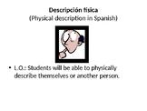 Descripcion fisica en Espanol/ Physical description in Spanish