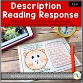 Reading Response | Description Flip Book | Summary | Text Connections