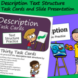 Description Text Structure - Task Cards and Slide Presentation