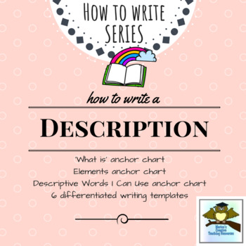 Description Writing Pack {5 anchor charts, 6 differentiate