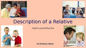 Description of a Relative - Creative Writing