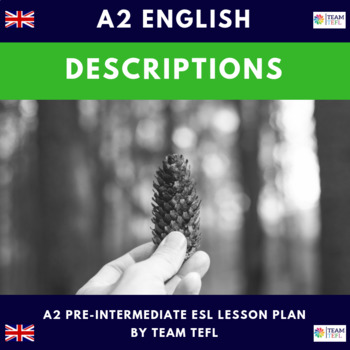 Descriptions A2 Pre-Intermediate Lesson Plan For ESL